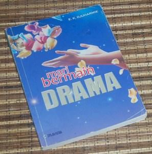 E.K. Djuharmie: Mari Bermain Drama