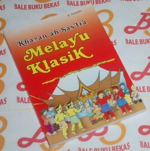 E. Kosasih: Khazanah Sastra Melayu Klasik