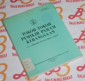 Tokoh-Tokoh Pemikir Paham Kebangsaan: Soekarno dan K.H. Ahmad Dahlan