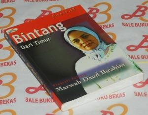Bintang dari Timur: Biografi Politik Marwah Daud Ibrahim
