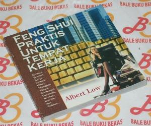 Albert Low: Feng Shui Praktis untuk Tempat Kerja