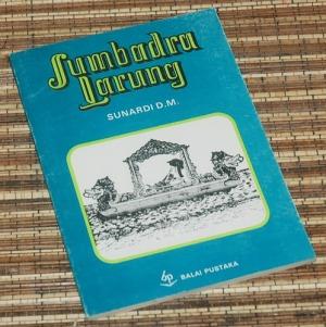 Sunardi D.M.: Sumbadra Larung, Cetakan II