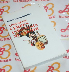 Korrie Layun Rampan: Apresiasi Cerpen Indonesia Mutakhir