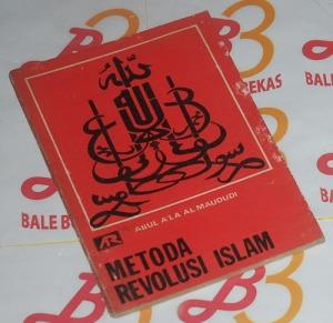 Abul Ala Al Maududi: Metoda Revolusi Islam