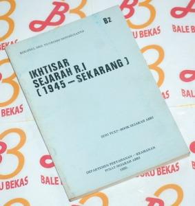 Nugroho Notosusanto: Ikhtisar Sejarah RI (1945-Sekarang)