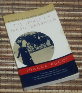 Idanna Pucci: The Trials of Maria Barbella