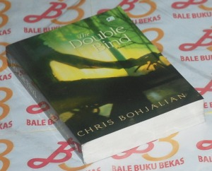 Chris Bohjalian: The Double Bind (Ikatan Ganda)