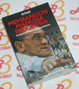 Membangun Manusia Indonesia: Kumpulan Pidato Aburizal Bakrie