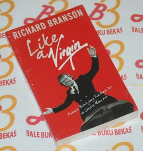 Richard Branson: Like A Virgin