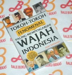 Tokoh-Tokoh Fenomenal Paling Mempengaruhi Wajah Indonesia