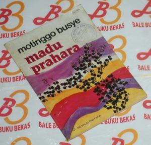 Motinggo Busye: Madu Prahara, Cetakan I