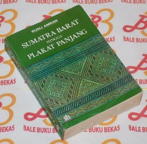 Rusli Amran: Sumatra Barat hingga Plakat Panjang, Cetakan I