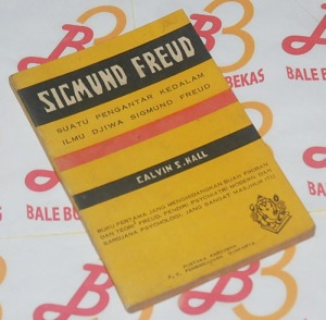 Calvin S. Hall: Suatu Pengantar ke Dalam Ilmu Djiwa Sigmund Freud