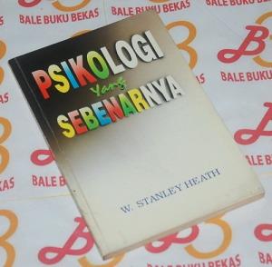 W. Stanley Heath: Psikologi yang Sebenarnya