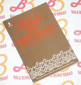 Sejarah dan Masyarakat: Lintasan Historis Islam di Indonesia