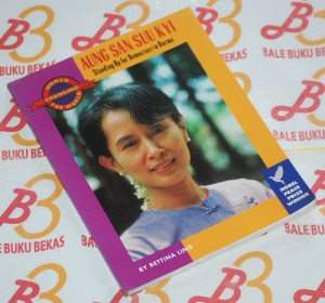 Ang San Suu Kyi: Standing Up for Democracy in Burma
