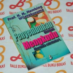 H.M. Hembing Wijayakusuma: Penyembuhan dengan Mengkudu