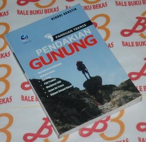 Hendri Agustin: Panduan Teknis Pendakian Gunung