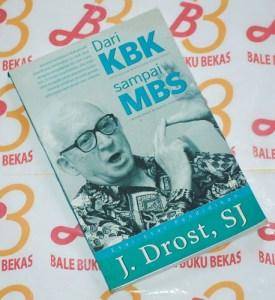 J. Drost: Dari KBK sampai MBS