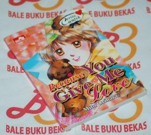 Cerita Cantik Mito Orihara: Because You Give Me Love