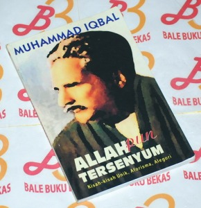 Muhammad Iqbal: Allah pun Tersenyum