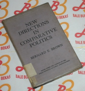 Bernard E. Brown: New Directions in Comparative Politics