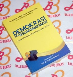 Demokrasi untuk Kesejahteraan Rakyat