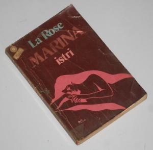 La Rose: Marina Istri