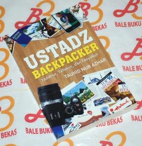 Tauhid Nur Azhar: Ustadz Backpacker