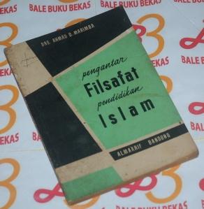 Ahmad D. Marimba: Pengantar Filsafat Pendidikan Islam