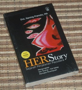 Naning Pranoto: Her Story: Sejarah Perjalanan Payudara