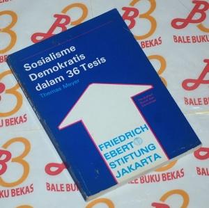 Thomas Meyer: Sosialisme Demokratis dalam 36 Tesis