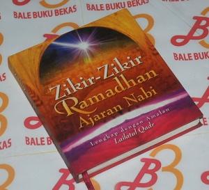 Zikir-Zikir Ramadhan Ajaran Nabi