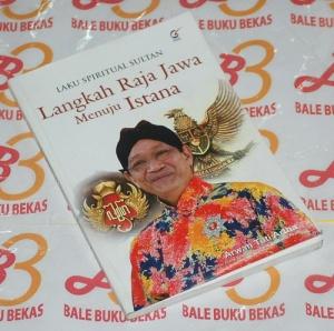 Laku Spiritual Sultan-Langkah Raja Jawa Menuju Istana
