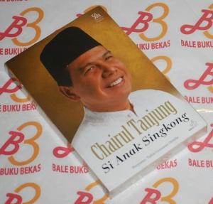 Tjahja Gunawan Diredja: Chairul Tanjung Si Anak Singkong