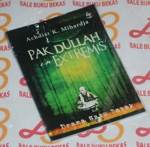 Achdiat K. Mihardja: Pak Dullah in Extremis