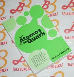 Hans J. Wospakrik: Dari Atomos Hingga Quark