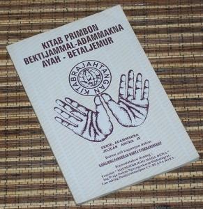 Kanjeng Pangeran Harya Tjakraningrat: Kitab Primbon Bektijammal-Adammakna Ayah-Betaljemur