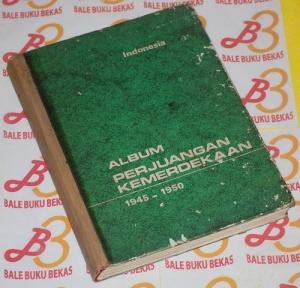 Album Perjuangan Kemerdekaan 1945-1950
