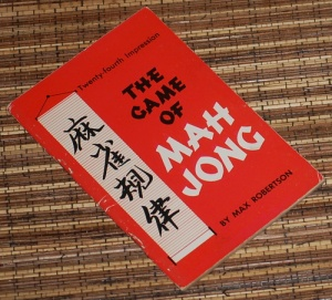 Max Robertson: The Game of Mah Jong