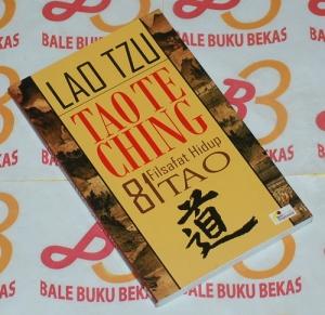 Lao Tzu: Tao Te Ching-81 Filsafat Hidup Tao