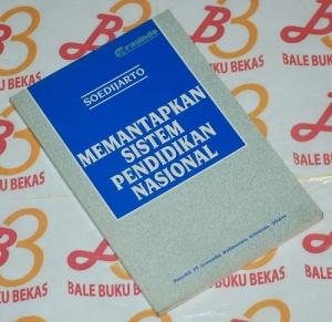 Soedijarto: Memantapkan Sistem Pemdidikan Nasional