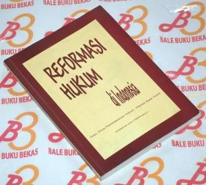 Reformasi Hukum di Indonesia