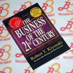 Robert T. Kiyosaki & John Fleming: The Business of the 21st Century
