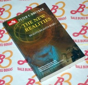 Peter F. Drucker: The New Realities