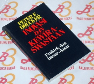 Peter F. Drucker: Inovasi dan Kewiraswastaan, Cetakan III