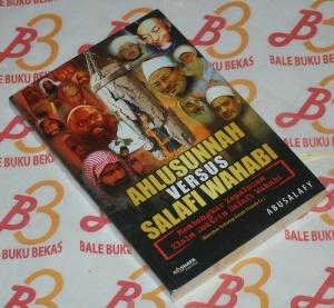 Abusalafy: Ahlusunnah Versus Salafi Wahabi