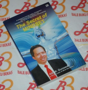 Adi W. Gunawan: The Secret of Mindset