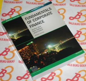Fundamental of Corporate Finance, Second Edition