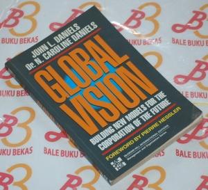 John L. Daniels & N. Caroline Daniels: Global Vision